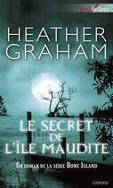 Couverture du livre « Le secret de l'île maudite » de Heather Graham aux éditions Harlequin