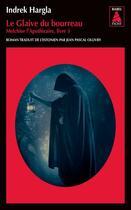 Couverture du livre « Le glaive du bourreau » de Indrek Hargla aux éditions Actes Sud