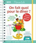 Couverture du livre « Mémoniak ; on fait quoi pour le dîner ? spécial recettes légères (édition 2019) » de Delphine Paslin aux éditions Editions 365