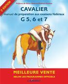 Couverture du livre « Cavalier 5 à 7 et degré 2 ; programmes officiels » de Collectif aux éditions Lavauzelle