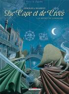Couverture du livre « De cape et de crocs t.1 ; le secret du janissaire » de Alain Ayroles et Jean-Luc Masbou aux éditions Delcourt