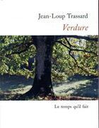 Couverture du livre « Verdure » de Jean-Loup Trassard aux éditions Le Temps Qu'il Fait