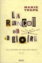 Couverture du livre « La rançon de la gloire ; les surnoms de nos politiques » de Marie Treps aux éditions Seuil