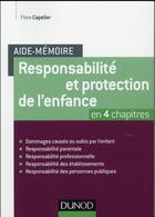 Couverture du livre « AIDE-MEMOIRE ; aide-mémoire ; responsabilité et protection de l'enfance » de Flore Capelier aux éditions Dunod