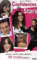 Couverture du livre « Confidences de stars » de Alain Morel aux éditions Rocher