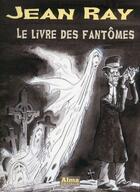 Couverture du livre « Le livre des fantômes » de Jean Ray aux éditions Alma Editeur