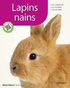 Couverture du livre « Lapins nains » de Jean-Francois Quinton et Dietrich-Fritz Altmann aux éditions Eugen Ulmer