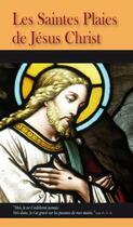 Couverture du livre « Les saintes plaies de Jésus Christ » de Collectif aux éditions Benedictines