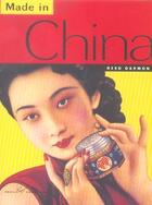 Couverture du livre « Made In China » de Darmon Reed aux éditions Chronicle Books