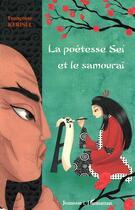 Couverture du livre « La poétesse Sei et le samouraï » de Francoise Kerisel aux éditions L'harmattan