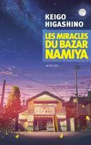 Couverture du livre « Les miracles du bazar Namiya » de Keigo Higashino aux éditions Actes Sud