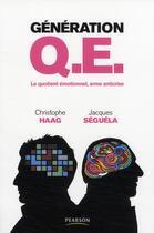 Couverture du livre « Génération q.e. » de Haag/Seguela aux éditions Pearson