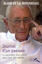 Couverture du livre « Journal d'un passeur ; le quotidien d'un prêtre sous l'oeil des médias » de Maillard De La Moran aux éditions Presses De La Renaissance