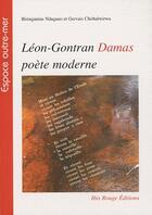 Couverture du livre « Léon Gontran Damas, poète moderne » de Biringanine Ndagano aux éditions Ibis Rouge