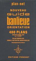 Couverture du livre « 400 plans ; nouveau guide banlieue orientation » de Parcours Franci aux éditions Ponchet-plan Net