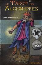 Couverture du livre « Le tarot des alchimistes » de Jean Beauchard aux éditions Vega