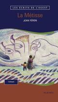 Couverture du livre « La Métisse » de Jean Feron aux éditions Les Editions Des Plaines