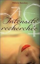 Couverture du livre « Intensité recherchée » de Melanie Beaubien aux éditions Ada