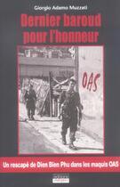 Couverture du livre « Dernier baroud pour l'honneur » de Giorgio Adamo Muzzat aux éditions Italiques