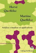 Couverture du livre « Analyse complexe et applications » de Herve Queffelec et Martine Queffelec aux éditions Calvage Mounet
