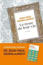 Couverture du livre « Le reste de leur vie » de Jean-Paul Didierlaurent aux éditions Au Diable Vauvert