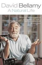 Couverture du livre « A Natural Life » de David Bellamy aux éditions Random House Digital