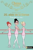 Couverture du livre « 20 allée de la danse T.8 ; première, ou rien ! » de Magalie Foutrier et Elizabeth Barfety aux éditions Nathan