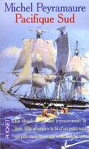 Couverture du livre « Pacifique Sud » de Michel Peyramaure aux éditions Pocket