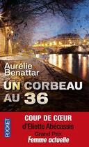Couverture du livre « Un corbeau au 36 » de Aurelie Benattar aux éditions Pocket