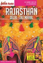Couverture du livre « GUIDE PETIT FUTE ; CARNETS DE VOYAGE ; Rajasthan (édition 2019/2020) » de Collectif Petit Fute aux éditions Le Petit Fute
