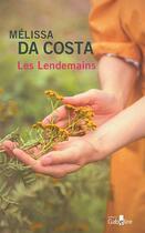 Couverture du livre « Les lendemains » de Melissa Da Costa aux éditions Gabelire