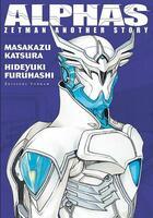 Couverture du livre « Alphas ; Zetman another story » de Masakazu Katsura et Hideyuki Furuhashi aux éditions Tonkam