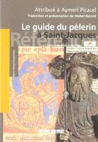 Couverture du livre « Le guide du pelerin à Saint-Jacques » de Record M-Picaud A aux éditions Sud Ouest Editions