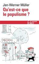 Couverture du livre « Qu'est-ce que le populisme ? » de Jan-Werner Muller aux éditions Gallimard