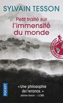 Couverture du livre « Petit traité sur l'immensité du monde » de Sylvain Tesson aux éditions Pocket