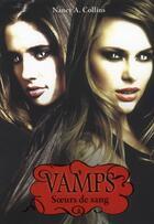Couverture du livre « Vamps t.1 soeurs de sang » de Nancy A. Collins aux éditions Pocket Jeunesse