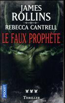 Couverture du livre « Le faux prophète » de James Rollins aux éditions Pocket