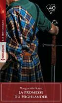 Couverture du livre « La promesse du Highlander » de Marguerite Kaye aux éditions Harlequin