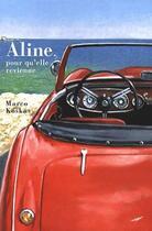 Couverture du livre « Aline, pour qu'elle revienne » de Marco Koskas aux éditions Baleine