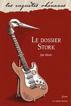 Couverture du livre « Le dossier Stork » de Joel Henry aux éditions Le Verger