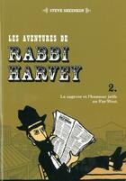 Couverture du livre « Les aventures de Rabbi Harvey t.2 » de Steve Sheinkin aux éditions Yodea
