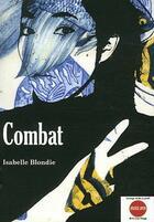 Couverture du livre « Combat » de Isabelle Blondie aux éditions D'un Noir Si Bleu