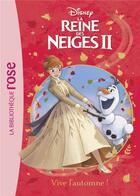 Couverture du livre « La Reine des Neiges 2 T.2 ; vive l'automne ! » de Disney aux éditions Hachette Jeunesse