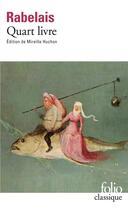 Couverture du livre « Quart livre » de Francois Rabelais aux éditions Gallimard