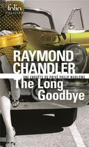 Couverture du livre « The long good-bye » de Raymond Chandler aux éditions Gallimard