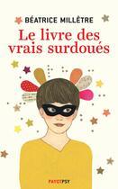 Couverture du livre « Le livre des vrais surdoués » de Beatrice Milletre aux éditions Payot