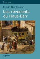 Couverture du livre « Les revenants du Haut-Barr » de Marie Kuhlmann aux éditions Feryane