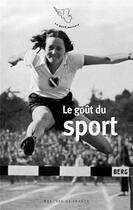 Couverture du livre « Le goût du sport » de Collectif aux éditions Mercure De France