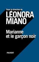 Couverture du livre « Marianne et le garçon noir » de Leonora Miano aux éditions Pauvert