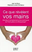 Couverture du livre « Ce que révèlent vos mains » de Jean De Bony et Stephanie Leclair De Marco aux éditions First